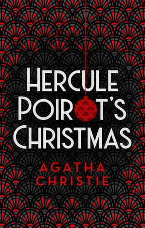 Hercule Poirot's Christmas Hardcover Special edition by