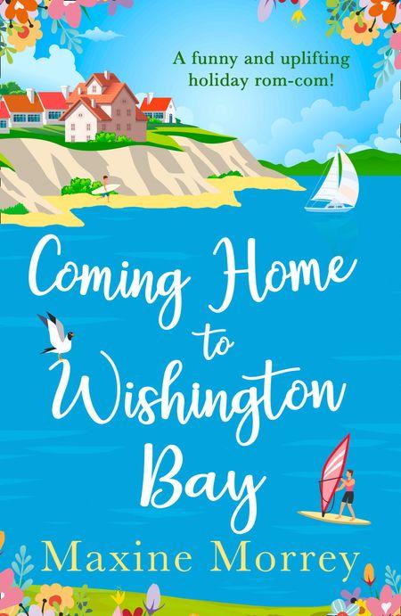 Coming Home to Wishington Bay - Maxine Morrey