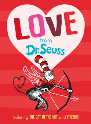 Love From Dr. Seuss Hardcover  by Dr. Seuss