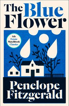 The Blue Flower (4th Estate Matchbook Classics)
