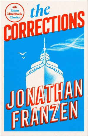 The Corrections (4th Estate Matchbook Classics) Paperback  by Jonathan Franzen