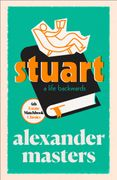 Stuart: A Life Backwards (4th Estate Matchbook Classics)