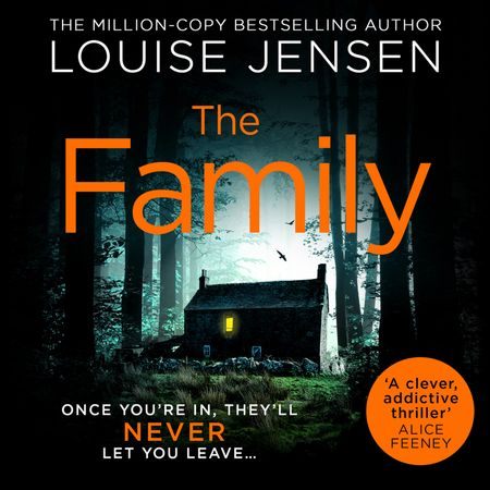 The Family - Louise Jensen, Read by Helen Keeley, Kathryn Griffiths and Iestyn Arwel