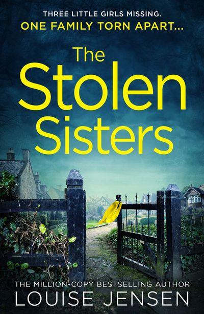 The Stolen Sisters - Louise Jensen