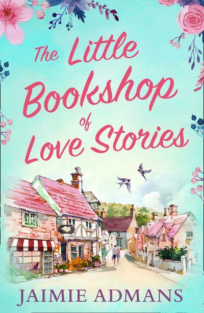The Little Bookshop of Love Stories - Jaimie Admans