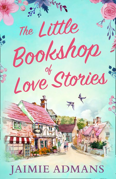 The Little Bookshop of Love Stories - Jaimie Admans
