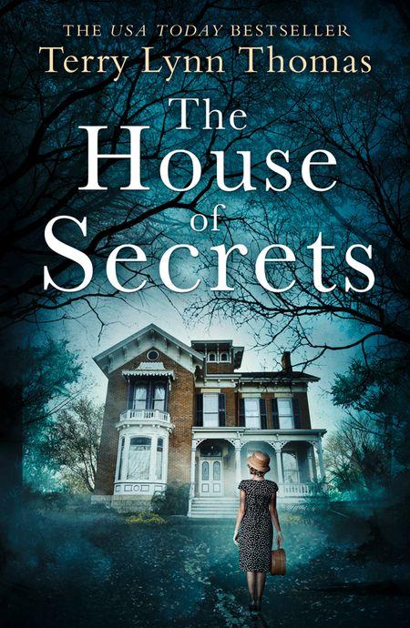The House of Secrets (The Sarah Bennett Mysteries, Book 2) - Terry Lynn Thomas