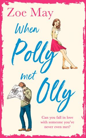 When Polly Met Olly Paperback  by Zoe May