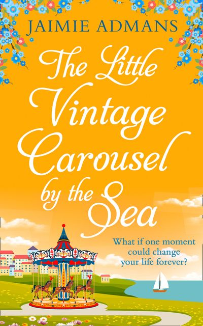 The Little Vintage Carousel by the Sea - Jaimie Admans