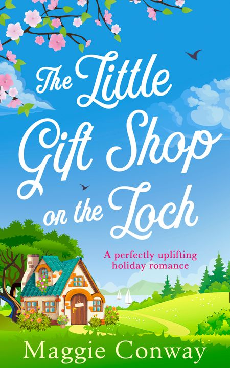 The Little Gift Shop on the Loch - Maggie Conway