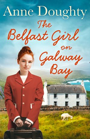 The Belfast Girl on Galway Bay Paperback  by Anne Doughty