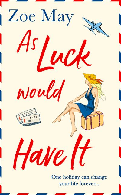As Luck Would Have It - Zoe May