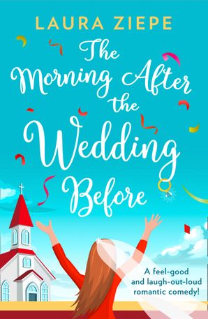 The Morning After the Wedding Before Paperback  by Laura Ziepe