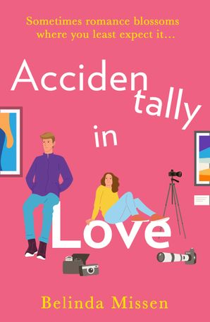 Accidentally in Love Paperback  by Belinda Missen
