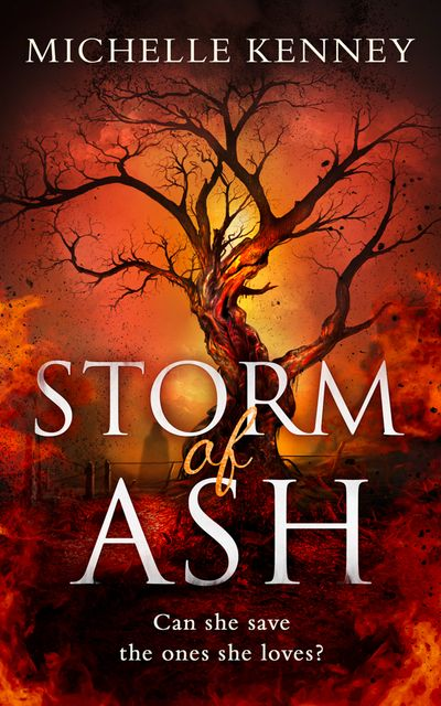 Storm of Ash (The Book of Fire series, Book 3) - Michelle Kenney