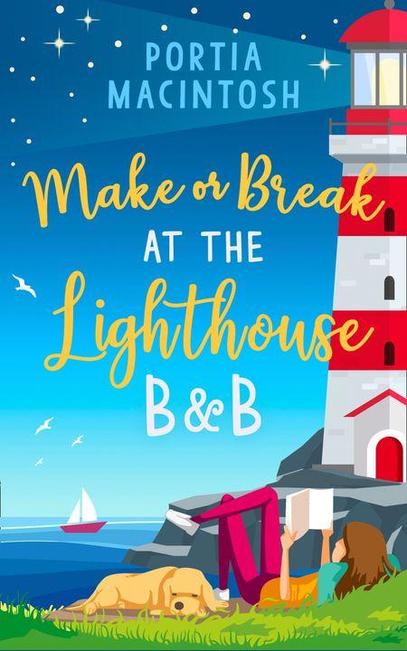 Make or Break at the Lighthouse B & B - Portia MacIntosh