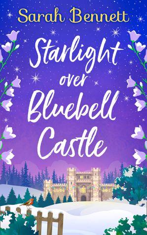 Starlight Over Bluebell Castle (Bluebell Castle, Book 3)