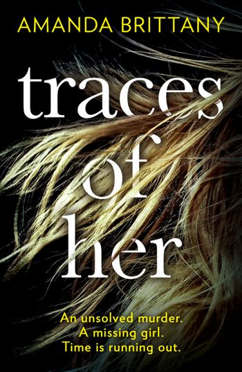 Traces of Her - Amanda Brittany
