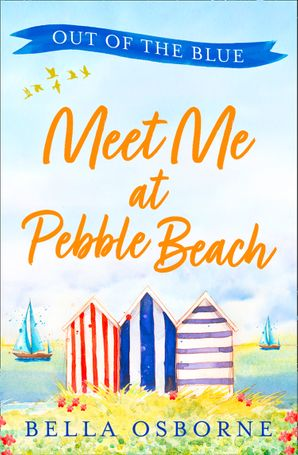 Meet Me at Pebble Beach: Part One – Out of the Blue eBook  by