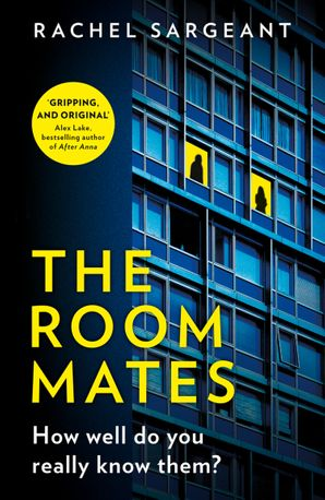 The Roommates Paperback  by Rachel Sargeant