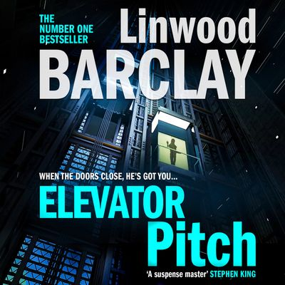 Elevator Pitch - Linwood Barclay, Read by Johnathan McClain