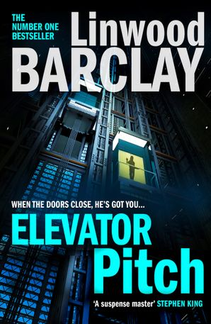 Elevator Pitch Paperback  by Linwood Barclay