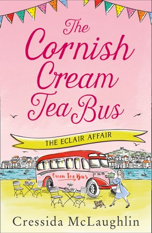 The Eclair Affair (The Cornish Cream Tea Bus, Book 2) eBook  by Cressida McLaughlin