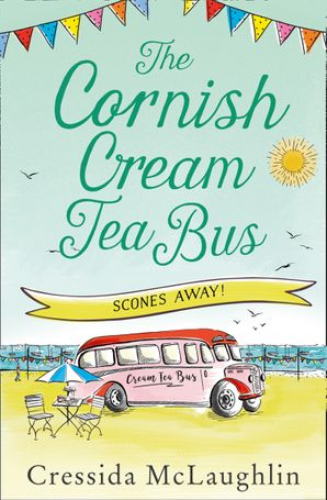 Scones Away! (The Cornish Cream Tea Bus, Book 3) eBook  by Cressida McLaughlin