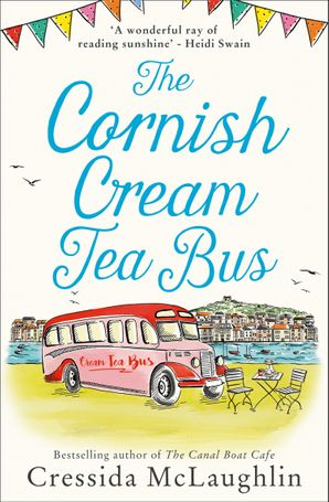 The Cornish Cream Tea Bus (The Cornish Cream Tea Bus) eBook  by Cressida McLaughlin