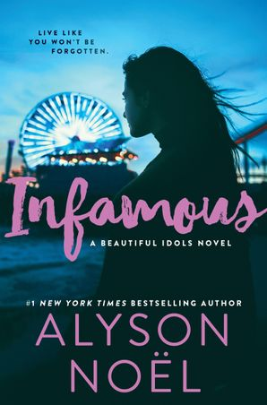 Infamous eBook  by Alyson Noël
