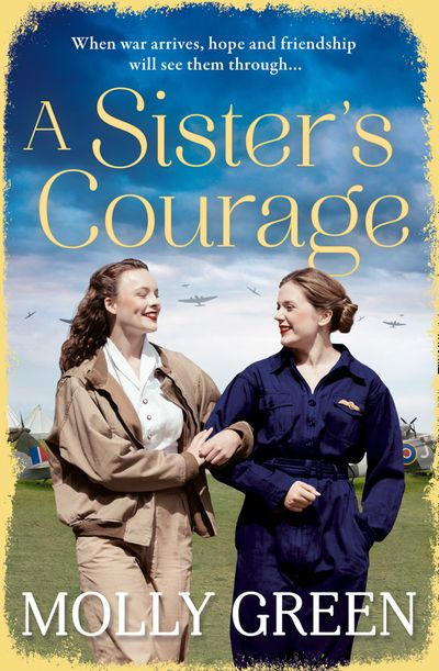 A Sister's Courage (The Victory Sisters, Book 1) - Molly Green