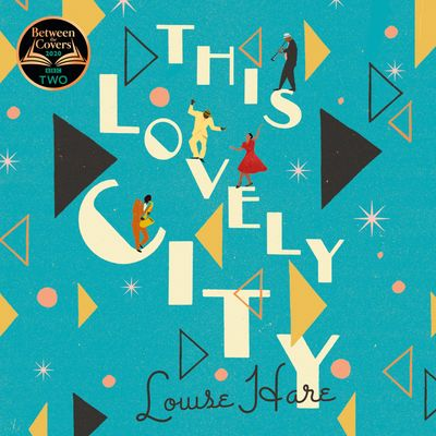 This Lovely City - Louise Hare, Read by Theo Solomon and Karise Yansen
