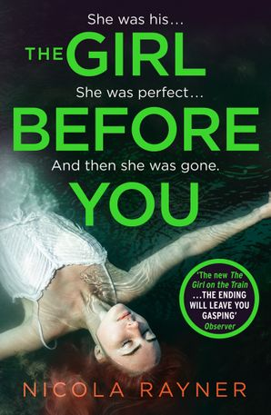 The Girl Before You Paperback  by Nicola Rayner