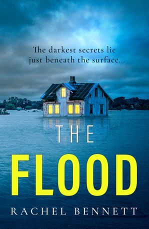 The Flood Paperback  by Rachel Bennett