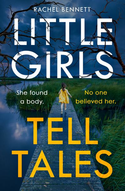 Little Girls Tell Tales - Rachel Bennett