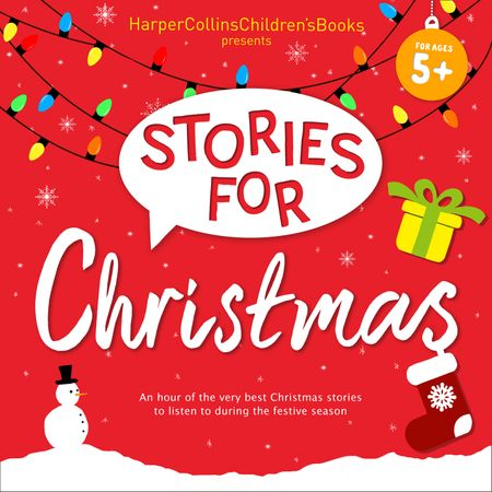 Stories for Christmas: Five Classic Children's Books including Mog's Christmas, Paddington and the Christmas Surprise and more! - Compiled by HarperCollins, Written by Michael Bond, Judith Kerr, Michael Morpurgo, Emma Chichester Clark and Jill Barklem, Read by Paul Vaughan, Geraldine McEwan, Sam Hodges, Emilia Fox and Jon Moffatt