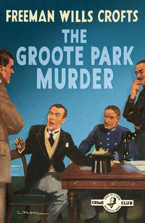 The Groote Park Murder (Detective Club Crime Classics) Paperback  by
