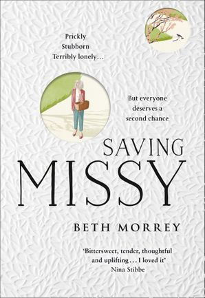 Saving Missy Hardcover  by Beth Morrey