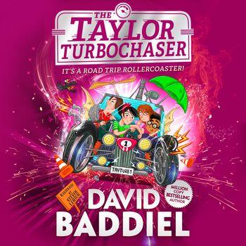 The Taylor TurboChaser - David Baddiel, Read by David Baddiel, Iestyn Arwel, Morwenna Banks, Freddie Gaminara, Sartaj Garewal, Aysha Kala, Paul Panting, Hannah Raynor, David Rintoul and Sid Sagar
