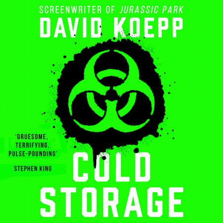Cold Storage - David Koepp, Read by Rupert Friend