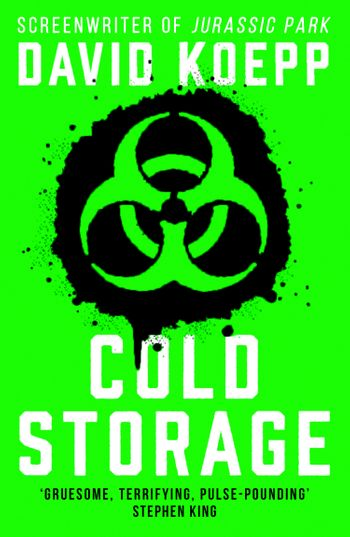 Cold Storage - David Koepp