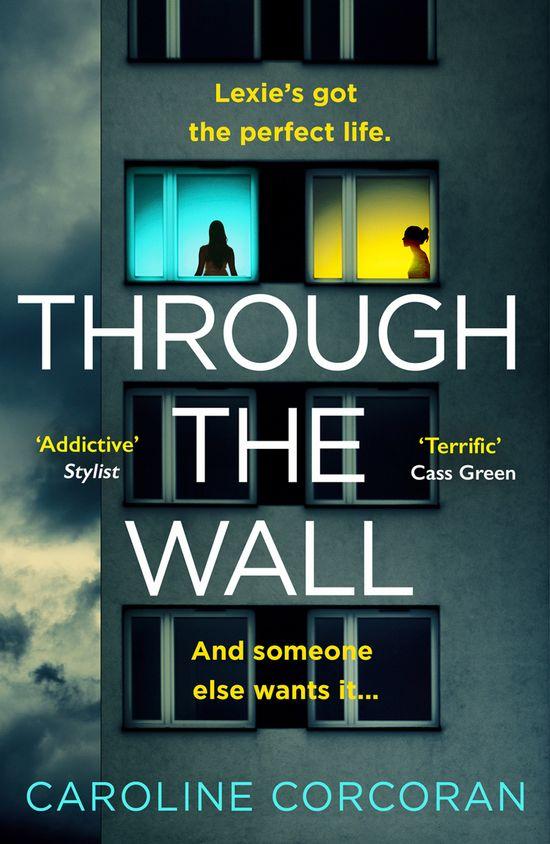 Through the Wall - Caroline Corcoran
