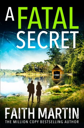 A Fatal Secret (Ryder and Loveday, Book 4) - Faith Martin