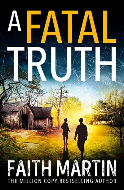 A Fatal Truth (Ryder and Loveday, Book 5) - Faith Martin