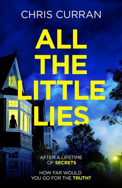 All the Little Lies - Chris Curran