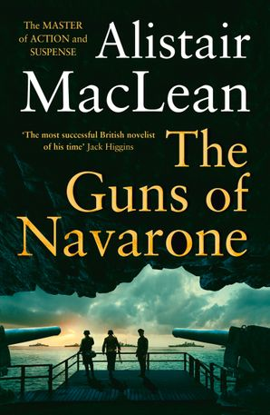 The Guns of Navarone Paperback  by Alistair MacLean