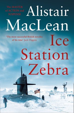 Ice Station Zebra Paperback  by Alistair MacLean