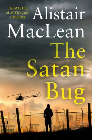 The Satan Bug Paperback  by Alistair MacLean