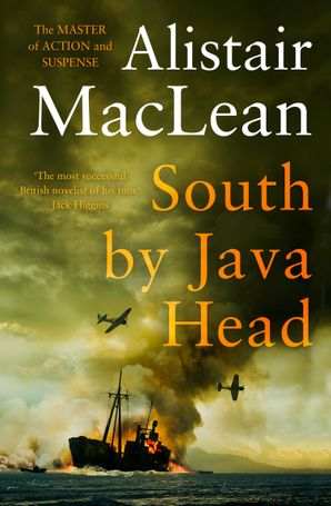 South by Java Head Paperback  by Alistair MacLean