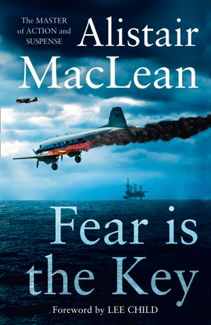 Fear is the Key Paperback  by Alistair MacLean